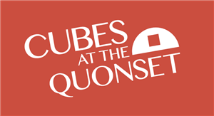 Cubes at the Quonset